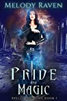 Pride and Magic (Spells and Sins #1)