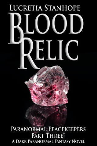 Blood Relic (Paranormal Peacekeepers #3)