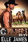 Soldier's Duty (Iron Horse Legacy, #1)