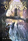 A Pilgrimage of Swords (The Seven Swords #1)