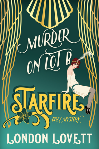 Murder on Lot B (Starfire Cozy Mystery, #1)