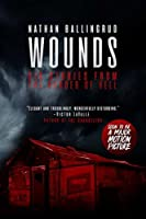 Wounds: Six Stories from the Border of Hell