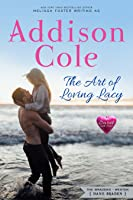 The Art of Loving Lacy (Sweet with Heat: Weston Bradens Book 4)
