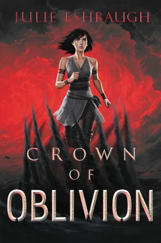 3 Reasons To Read…Crown of Oblivion by Julie Eshbaugh