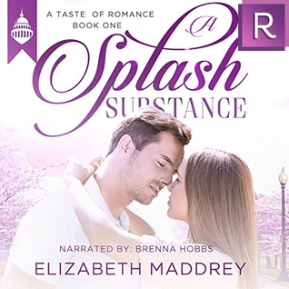 A Splash of Substance by Elizabeth Maddrey