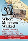 Where Monsters Walked by Gail Orwig