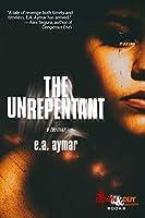 The Unrepentant
