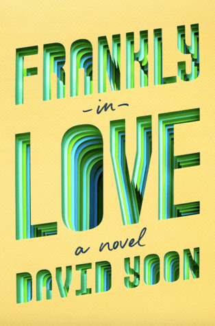 Frankly in Love (Frankly in Love, #1) by David Yoon