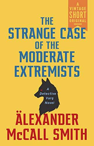 (Detective Varg 0,8) Smith, Alexander McCall - The Strange Case of the Moderate Extremists