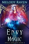 Envy and Magic (Spells and Sins Book 2)