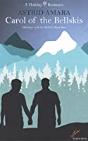 Carol of the Bellskis (Holidays with the Bellskis, #1)