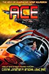 Ace (The Navy of Humankind: Wasp Squadron Book 3)