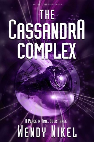 The Cassandra Complex (Place in Time, #3)