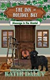 Message in the Mantel (The Inn at Holiday Bay, #3)