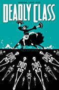 Deadly Class, Volume 6: This is Not the End