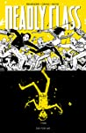 Deadly Class, Volume 4 by Rick Remender