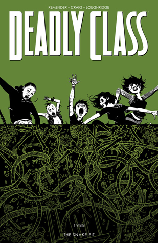 Deadly Class, Volume 3: The Snake Pit