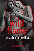 Wild Flame (The Wild: A Rock Star Romance Book 2)