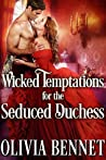 Wicked Temptations for the Seduced Duchess
