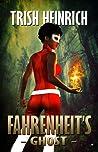 Fahrenheit's Ghost