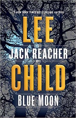 Book Review: Blue Moon by Lee Child
