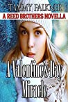 A Valentine's Day Miracle (The Reed Brothers, #10.5)
