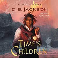 Time's Children (The Islevale Cycle #1)