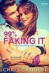 99% Faking It (Dating Dilemmas, #2)