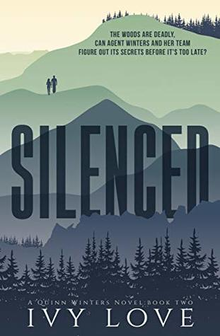Silenced: (A Quinn Winters Novel) (Quinn Winters Series Book 2)