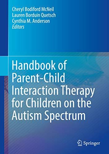 Handbook of Parent-Child Interaction Therapy for Children on the Autism Spectrum (2018, Springer International Publishing)