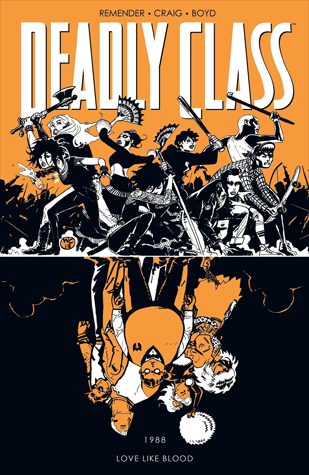 Deadly Class, Volume 7 by Rick Remender