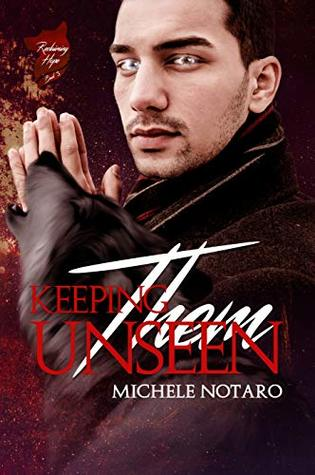 Keeping Them Unseen (Reclaiming Hope #3)