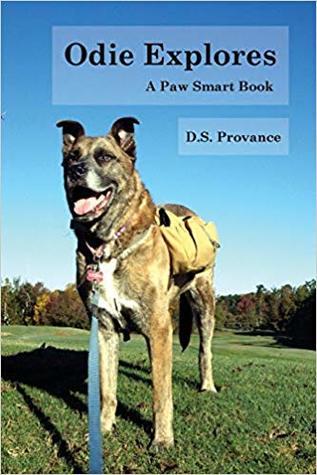 Odie Explores: A Paw Smart Book