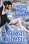 Courting Poppy Tidemore (Lords of Honor #5)