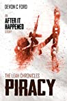 Piracy (After It Happened #8; The Leah Chronicles #2)