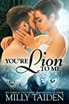 You're Lion to Me (Paranormal Dating Agency, #20)