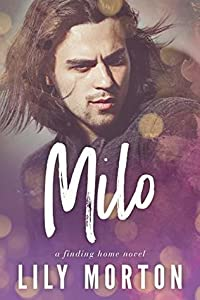Milo (Finding Home, #2)