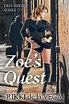 Zoe's Quest by Rikki de la Vega