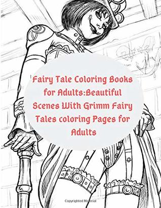 Fairy Tale Coloring Books for Adults:Beautiful Scenes With ...