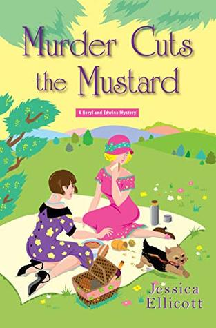 Murder Cuts the Mustard (Beryl and Edwina Mystery, #3)