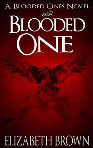 The Blooded One (The Blooded Ones Book 1)