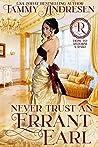 Never Trust an Errant Earl (How to Reform a Rake, #3)