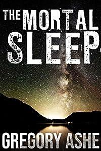 The Mortal Sleep (Hollow Folk, #4)
