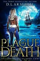 Plague of Death (Anchoress, #2)