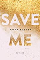 Save Me (Maxton Hall, #1)