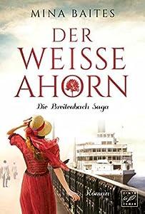 Der weiße Ahorn (Die Breitenbach Saga 1)