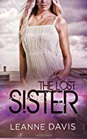 The Lost Sister (Sister Series) (Volume 8)