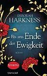 Bis ans Ende der Ewigkeit by Deborah Harkness audiobook