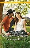 A Cowboy in Shepherd's Crossing (Shepherd's Crossing #2)