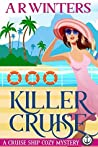 Killer Cruise (Cruise Ship Cozy Mysteries, #1)